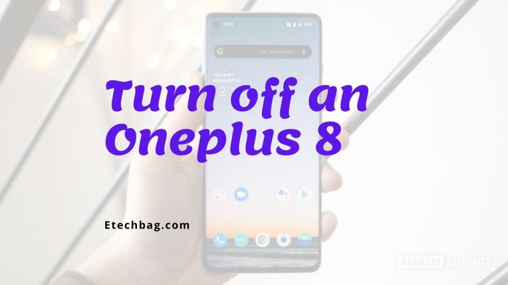 How to switch off one plus 8