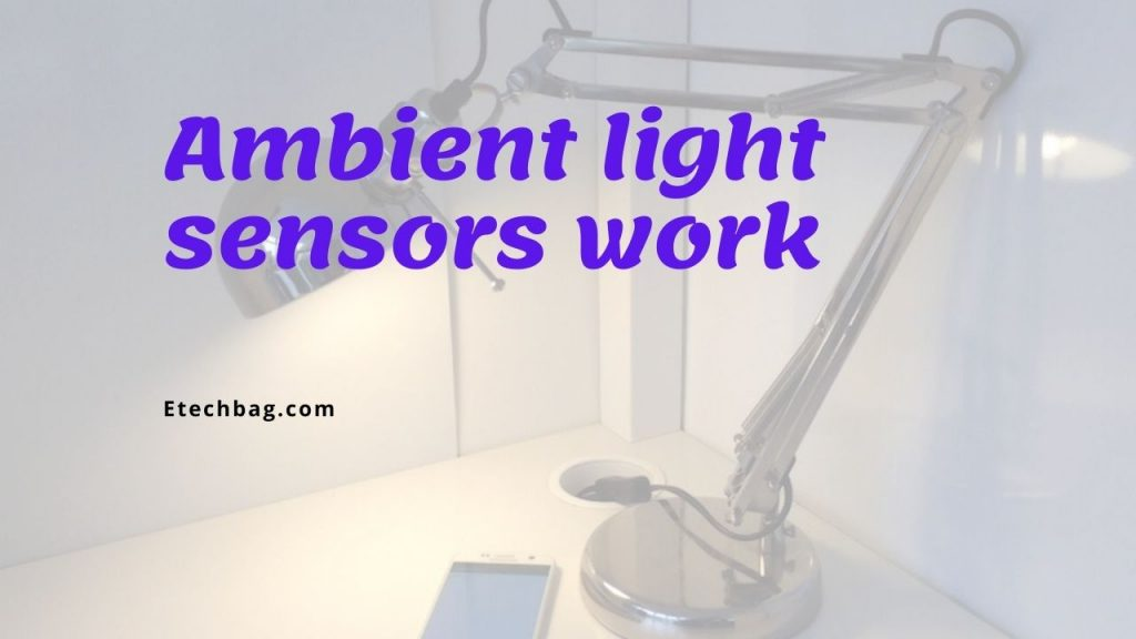 What is ambient light sensor