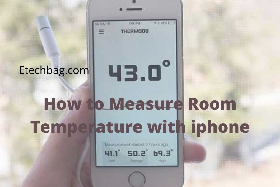how to measure room temperature with iphone