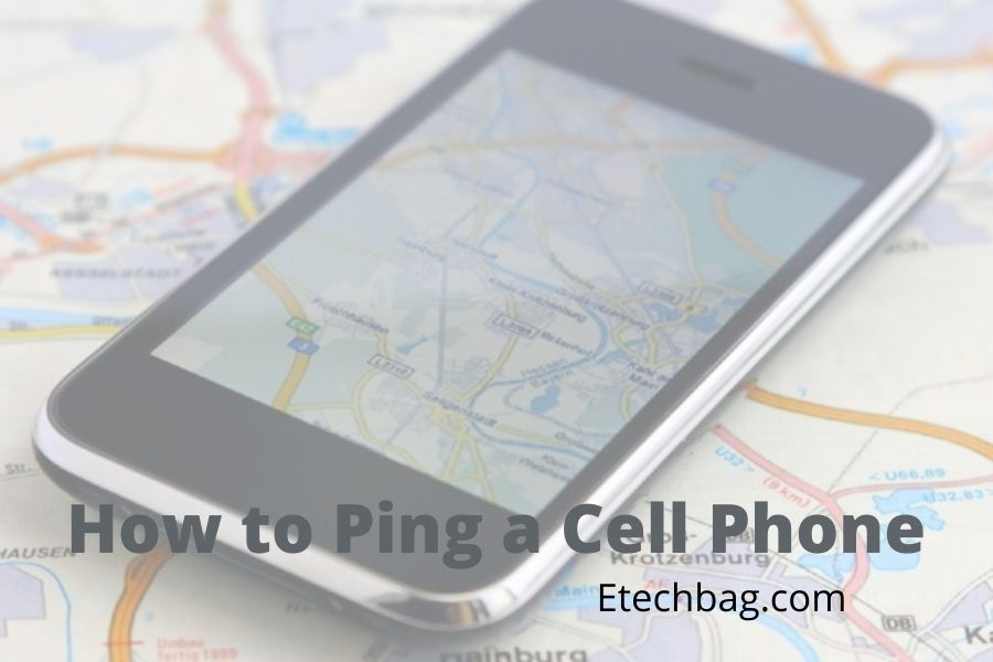 How to Ping a Cell Phone