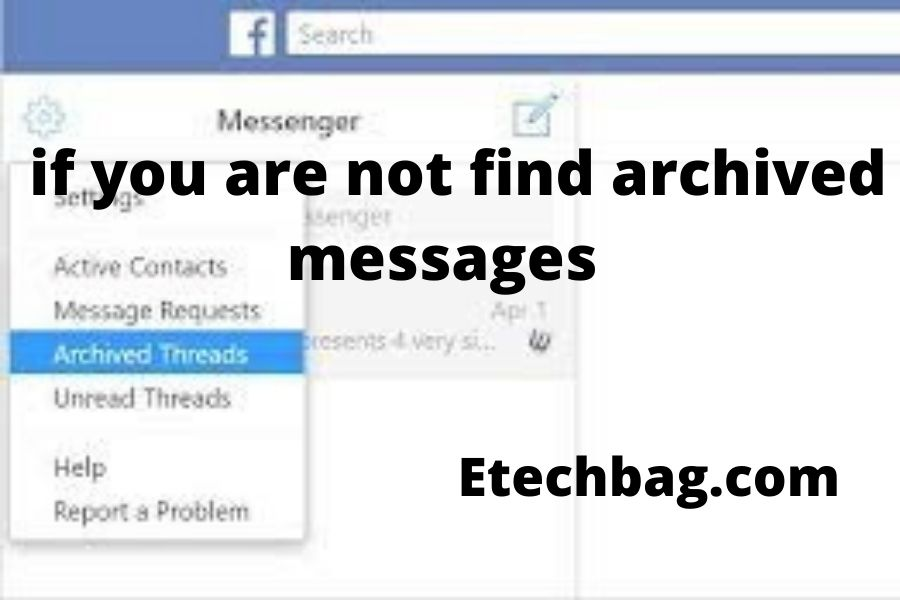 how to find archived messages in messenger