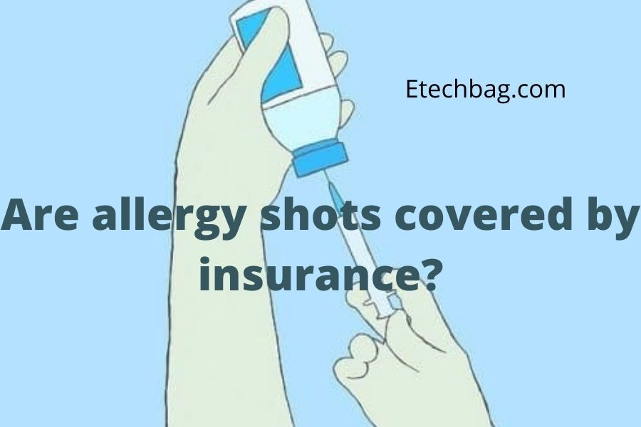 are allergy shots covered by insurance