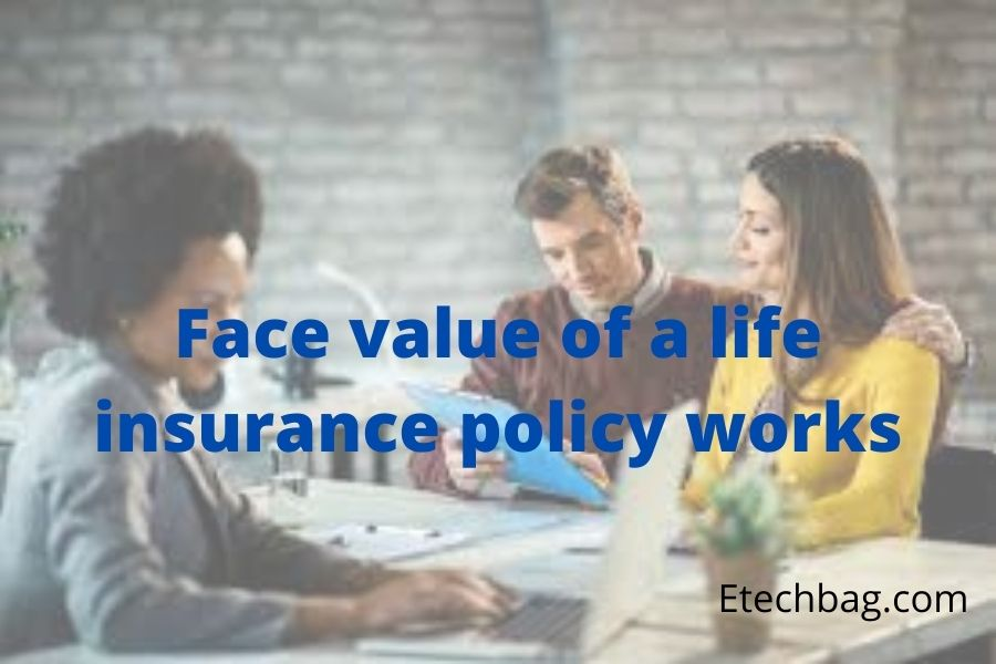 what is face amount of life insurance