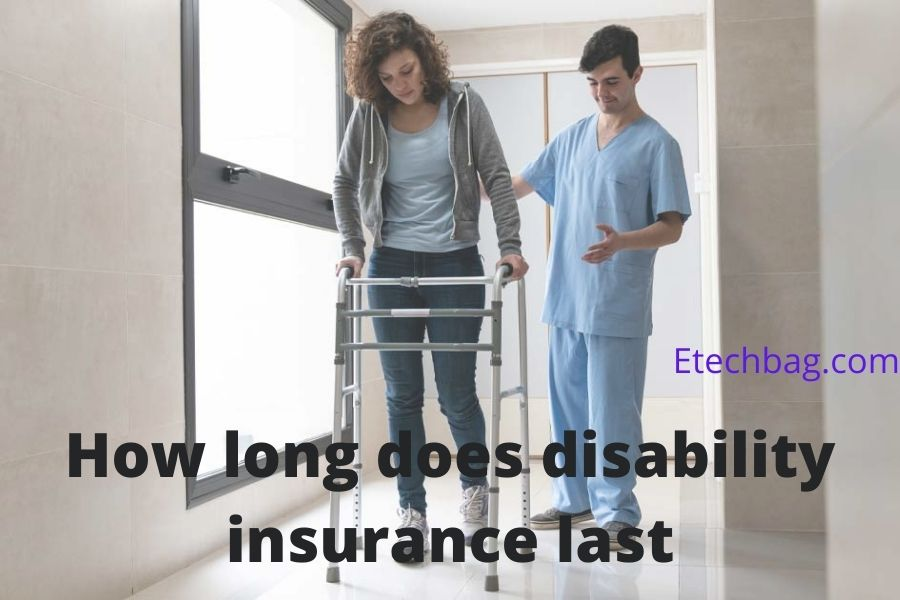 how long does disability insurance last