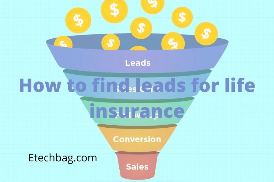 how to find leads for life insurance