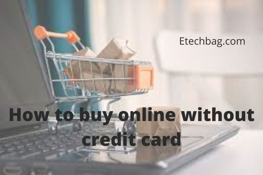 How to buy online without credit card